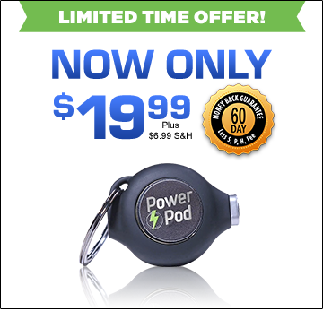 Order Power Pod™ Now!